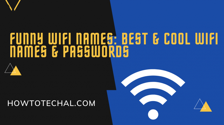Funny Wifi Names: Best & Cool Wifi Names & Passwords