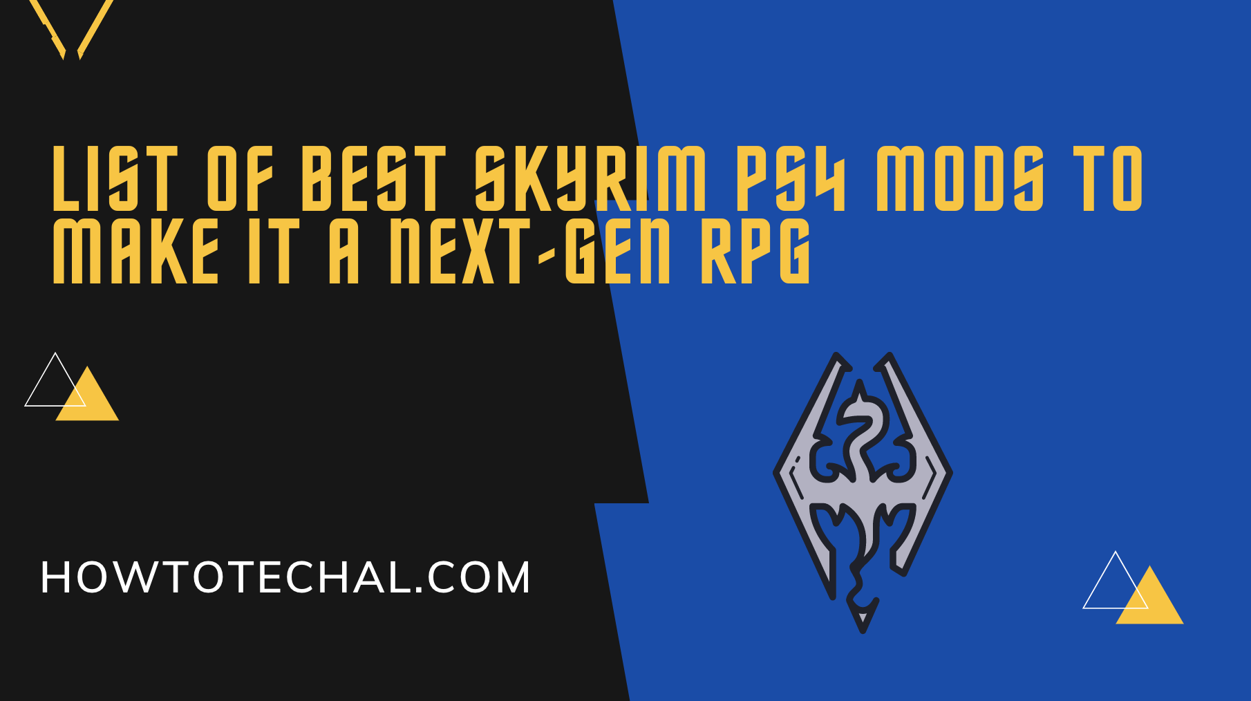 List of Best Skyrim Ps4 Mods To Make It A Next-Gen RPG