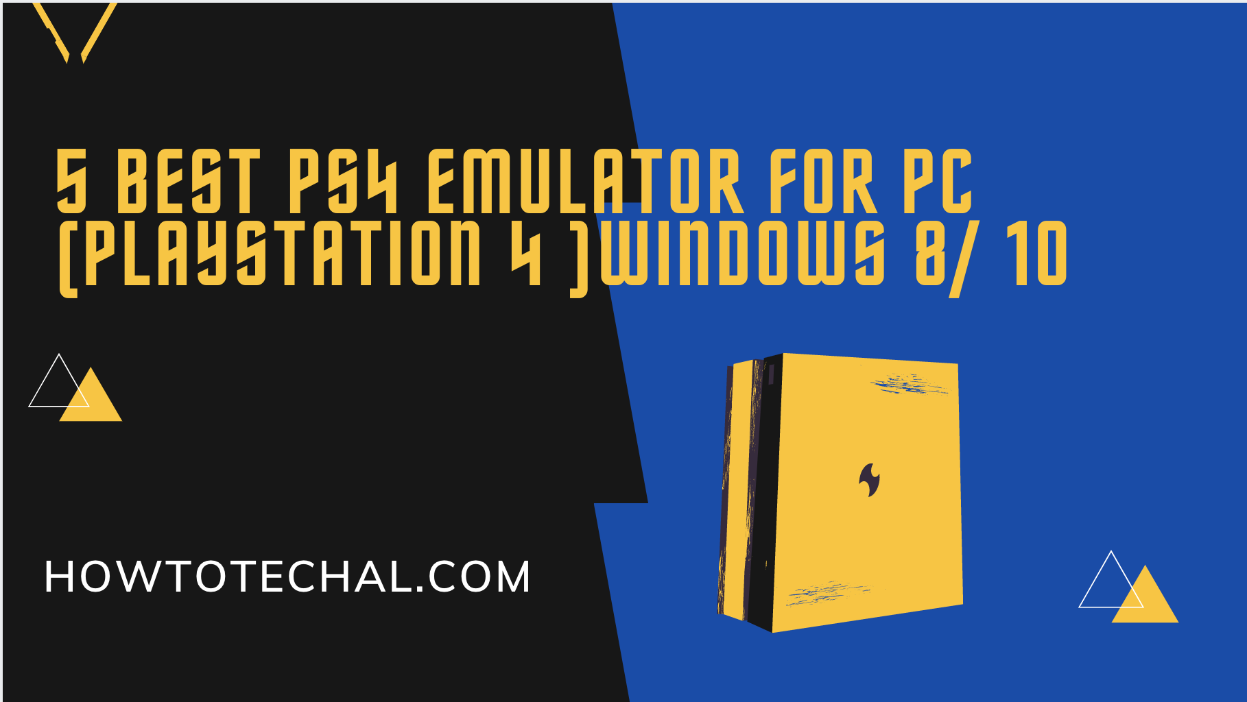 5 Best PS4 Emulator for PC (Playstation 4 )Windows 8/ 10