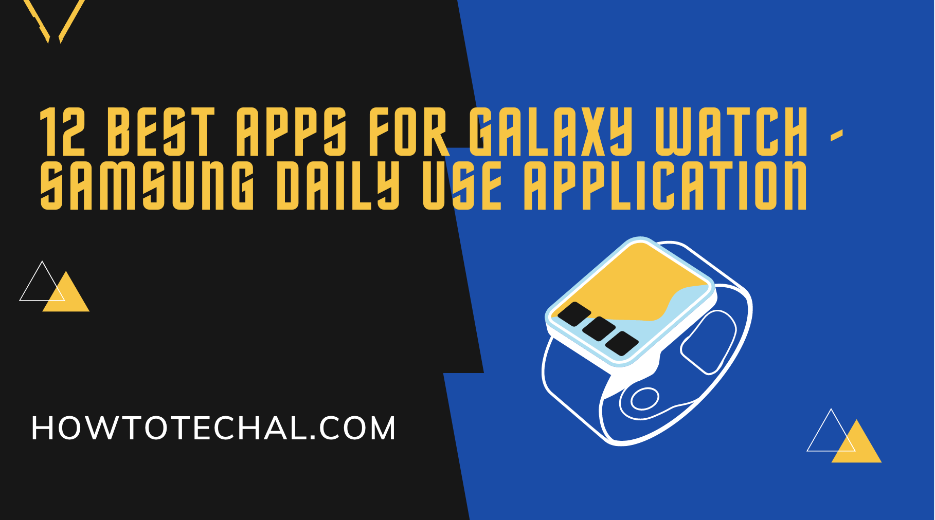 12 Best Apps for Galaxy Watch – Samsung Daily Use Application
