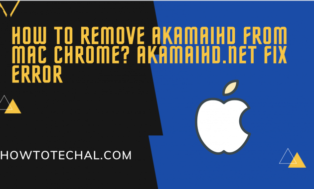 Remove Akamaihd From Mac