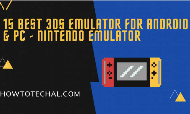 Best 3DS Emulator for Android & PC