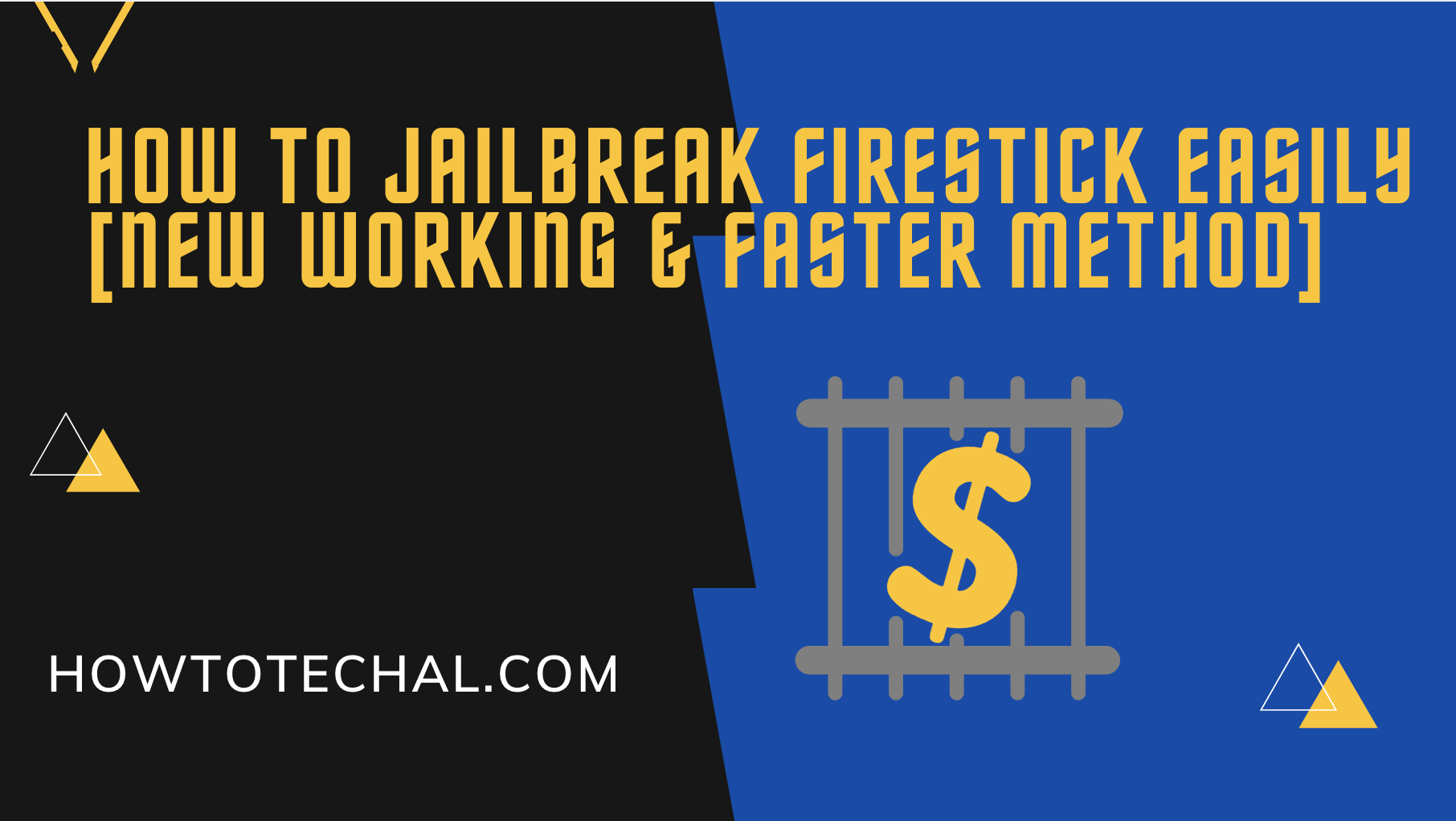 How to Jailbreak Firestick Easily [New Working & Faster Method]