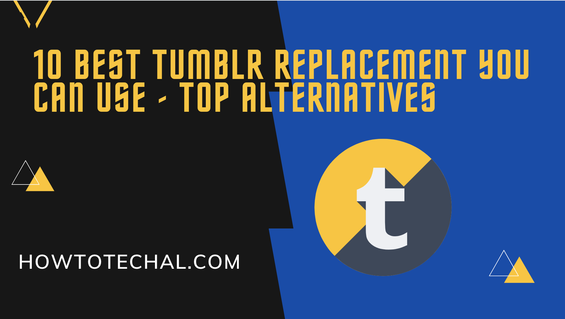 10 Best Tumblr Replacement You Can Use – Top Alternatives