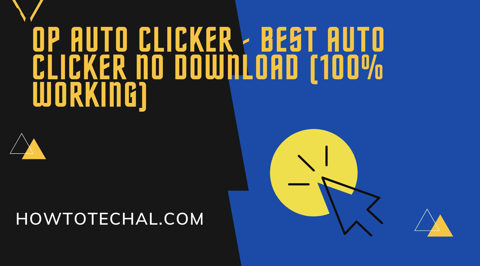 Op Auto Clicker – Best Auto Clicker No Download (100% Working)