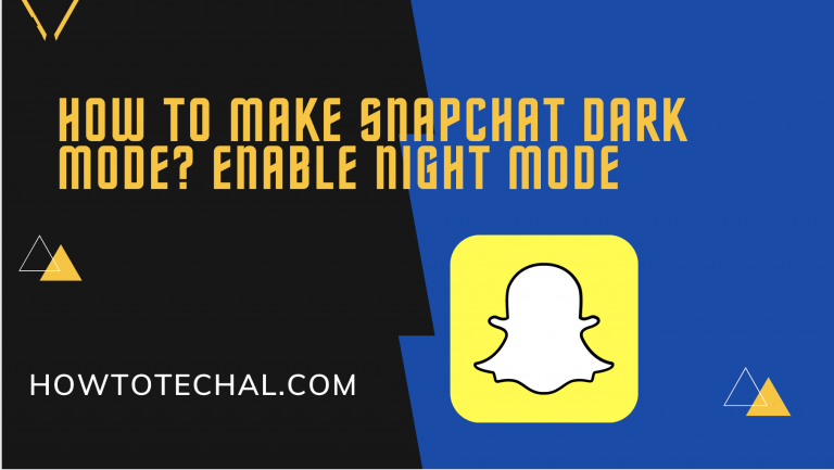 How to Make Snapchat Dark Mode? Enable Night Mode